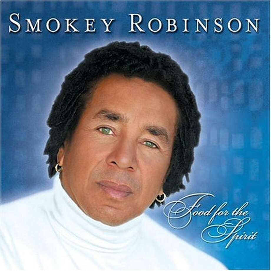 "Smokey Robinson, ""Food For The Spirit"" (2004): There's nothing wrong with the Miracles frontman making a foray into contemporary gospel -- unless it's a tie-in for his line of frozen gumbo products."