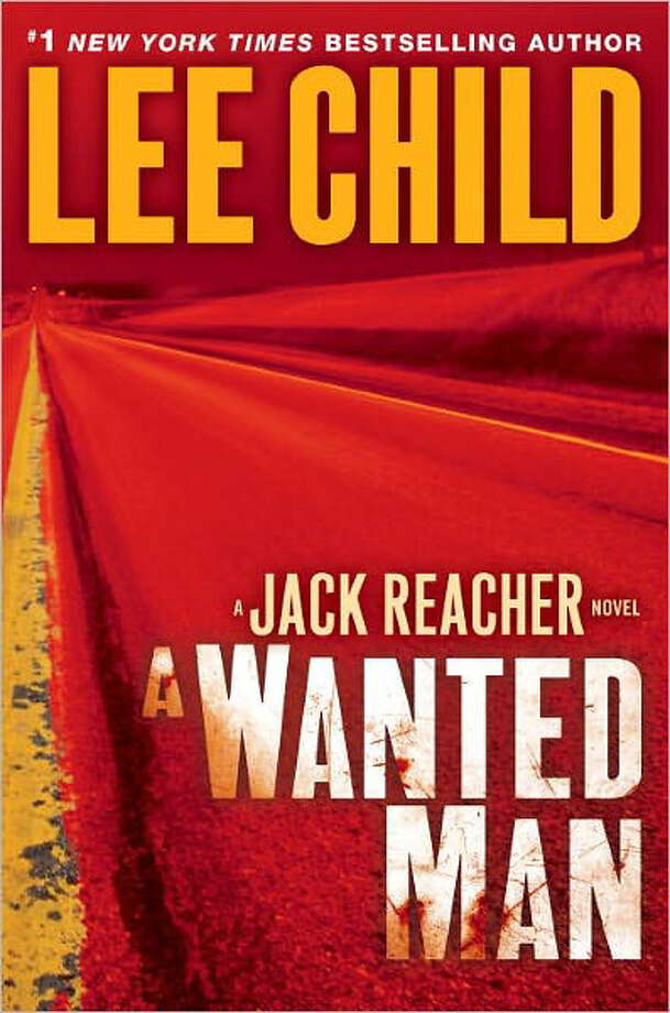 "Jack Reacher, ex-military cop and now just a drifter, has his thumb out, looking to hitch a ride, in Nebraska as Lee Child's 17th thriller, ""A Wanted Man,"" opens. The novel is the last to be published before Reacher goes Hollywood with ""Jack Reacher,"" a big Christmas movie based on ""One Shot,"" the ninth book, starring Tom Cruise."