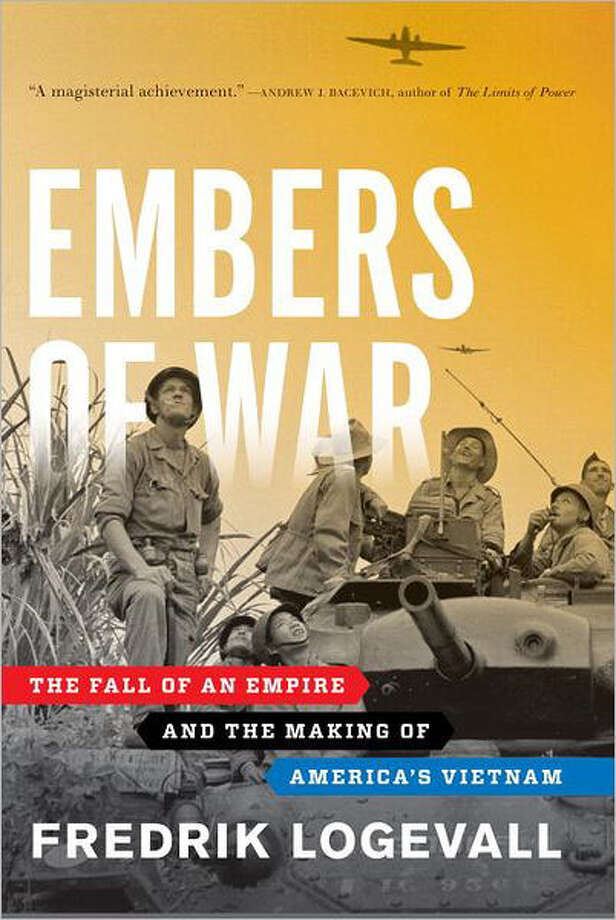 "Fredrik Logevall offers ""Embers of War,"" a history of how the Vietnam War all began. The how takes some telling — nearly 800 pages. It is very much worth the read, though, both for the story and the writing."