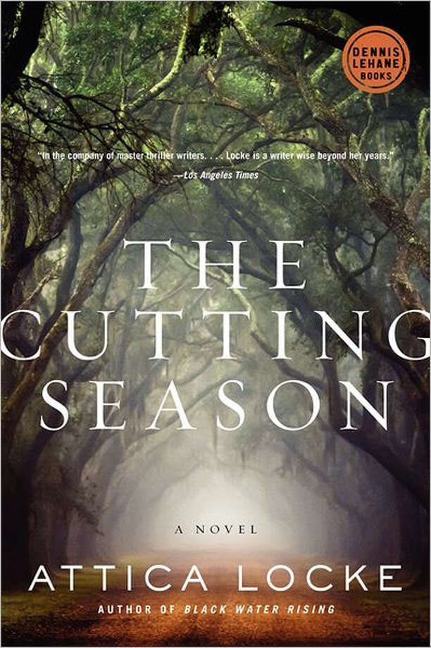 """The Cutting Season"" by Attica Locke"