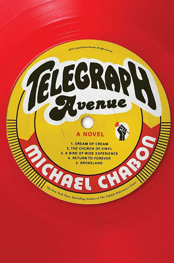 "This book cover image released by Harper shows ""Telegraph Avenue,"" a novel by Michael Chabon. (AP Photo/Harper) Photo: Associated Press"