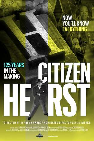 "The poster for the new documentary on W.R. Hearst, ""Citizen Hearst.: Photo: Hearst Corporation"