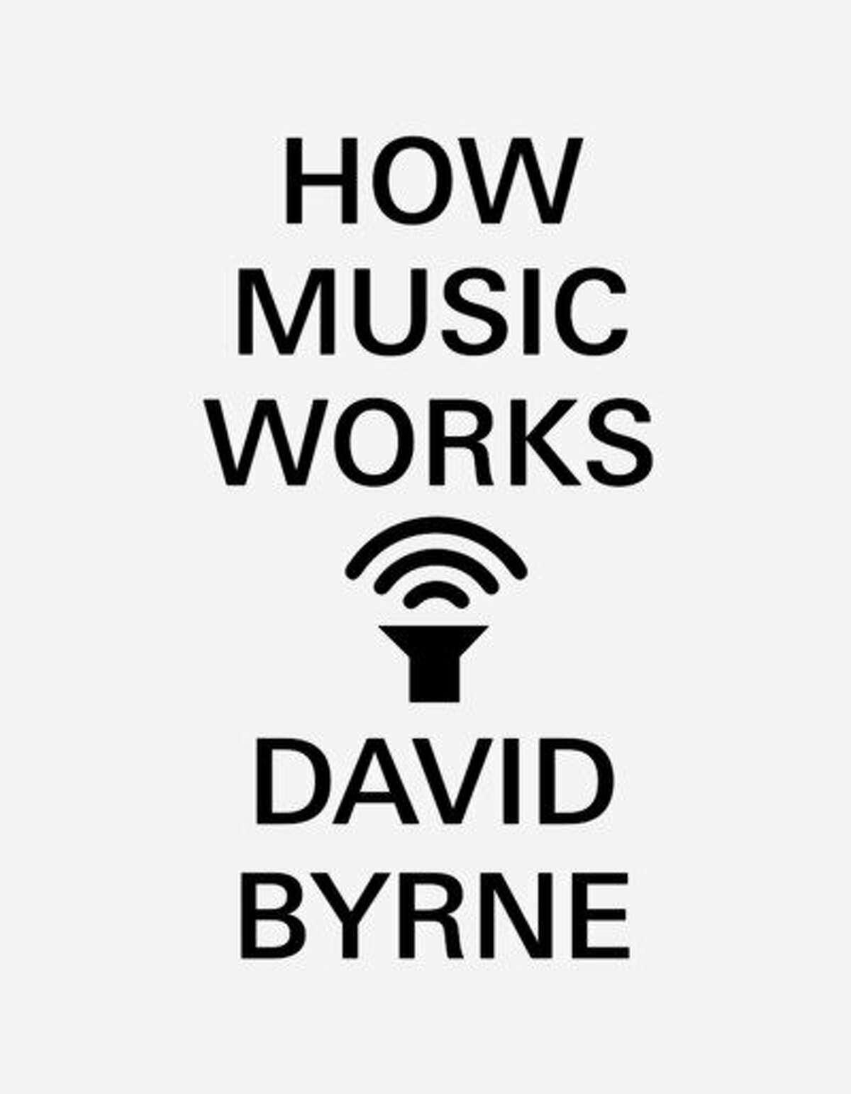 """""""How Music Works,"""" by David Byrne, is McSweeney's best-selling title."""