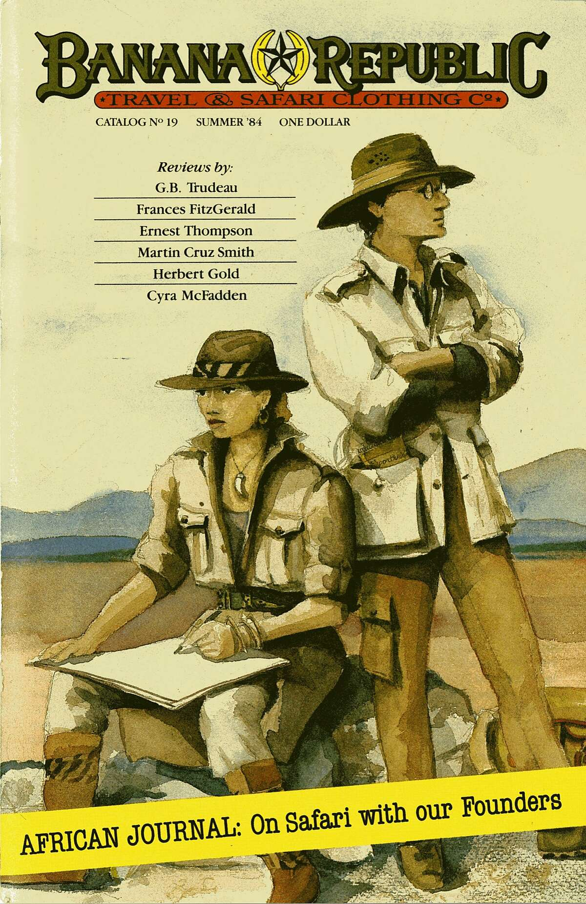 The cover of Banana Republic's catalog number 19 was drawn by Patricia Ziegler and pictures herself and her husband, Mel. The two started the company which is now owned by The Gap, Inc.