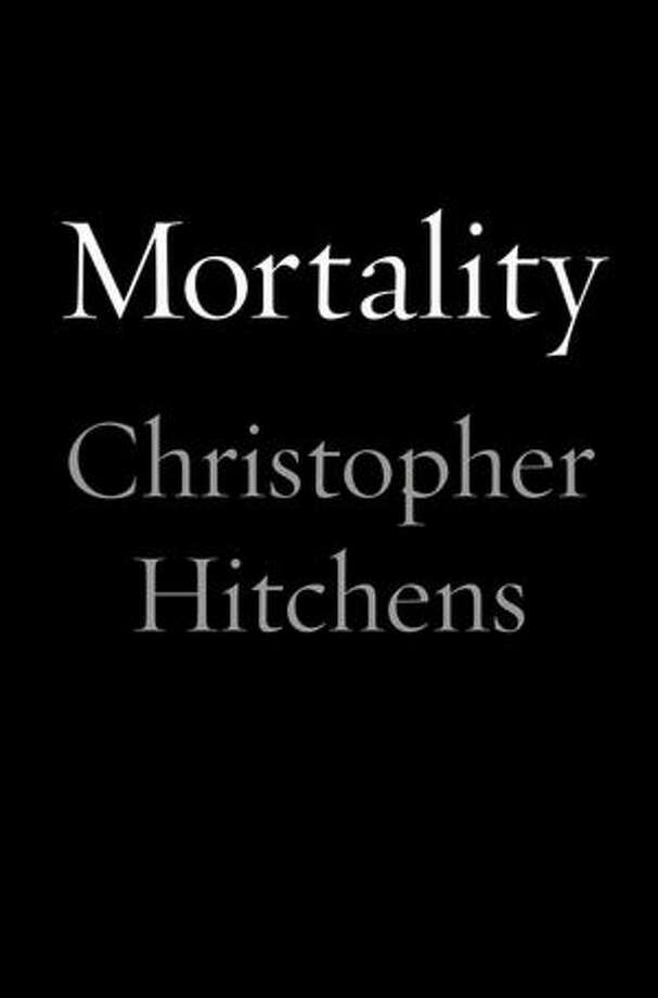 """""""Mortality"""" by Christopher Hitchens Photo: Xx"""