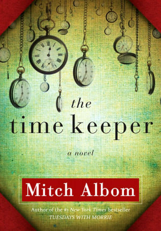 """The Time Keeper"" by Mitch Albom Photo: Xx"