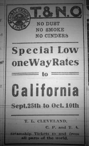 This advertisement offered a one-way ticket to California by the Texas and New Orleans Railroad Company for a limited time. This advertisement ran in the Saturday, September 21, 1912, six page, Beaumont Daily Journal.  Dave Ryan/The Enterprise Photo: Robert Owen