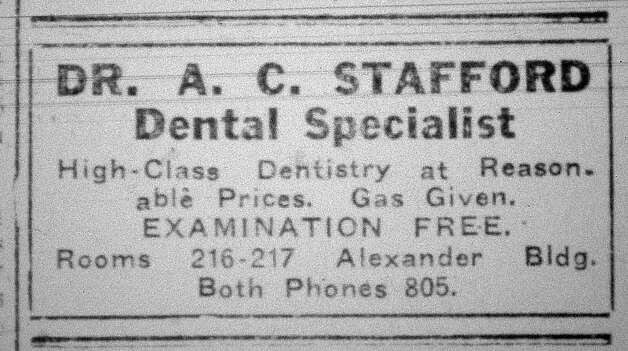 This ad, for Doctor Stafford offered free examinations for high class dentistry.  This advertisement ran in the Saturday, September 21, 1912, eight page, Beaumont Enterprise.  Dave Ryan/The Enterprise Photo: Robert Owen