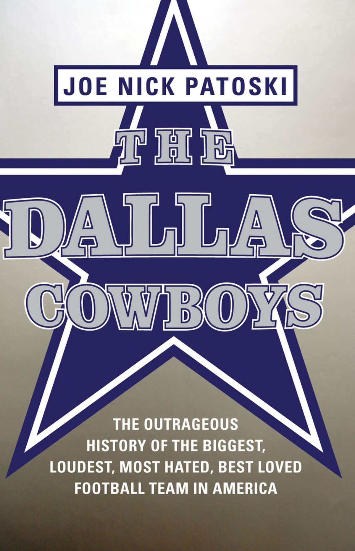 """Joe Nick Patoski talks about his new book on the Dallas Cowboys franchise from its inception to the Jerry Jones era, """"The Dallas Cowboys: The Outrageous History of the Biggest, Loudest, Most Hated, Best Loved Football Team in America."""""""
