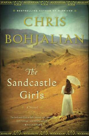 "Most of ""The Sandcastle Girls,"" Chris Bohjalian's 15th novel, is set during the 1915 genocide, in which 1.5 million Armenians were killed."