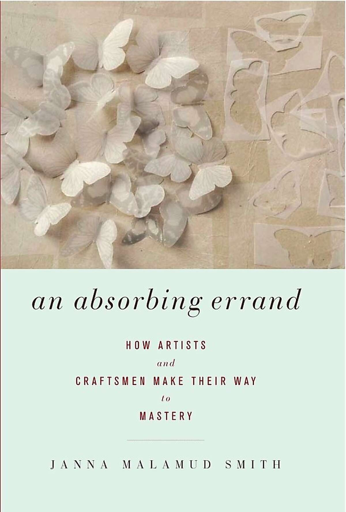 An Absorbing Errand, by Janna Malamud Smith