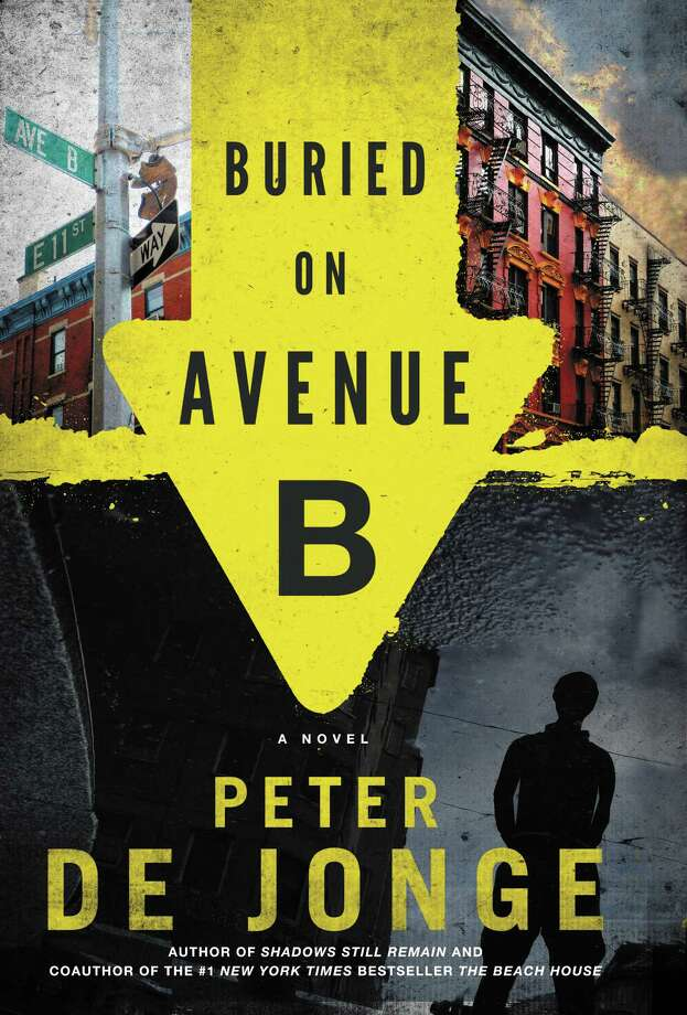 """Buried on Avenue B"" is the second in a series of novels Stamford native Peter De Jonge has written about NYPD homicide detective Darlene O'Hara. Photo: Contributed Photo"