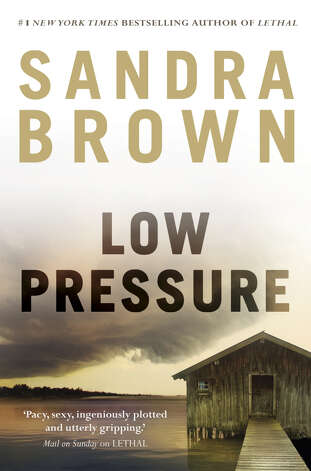 "The new novel by Sandra Brown, ""Low Pressure,"" debuted high on the New York Times best seller list last week. The author is doing a benefit for Hartford's Mark Twain House on Thursday, Oct. 11. Photo: Contributed Photo"
