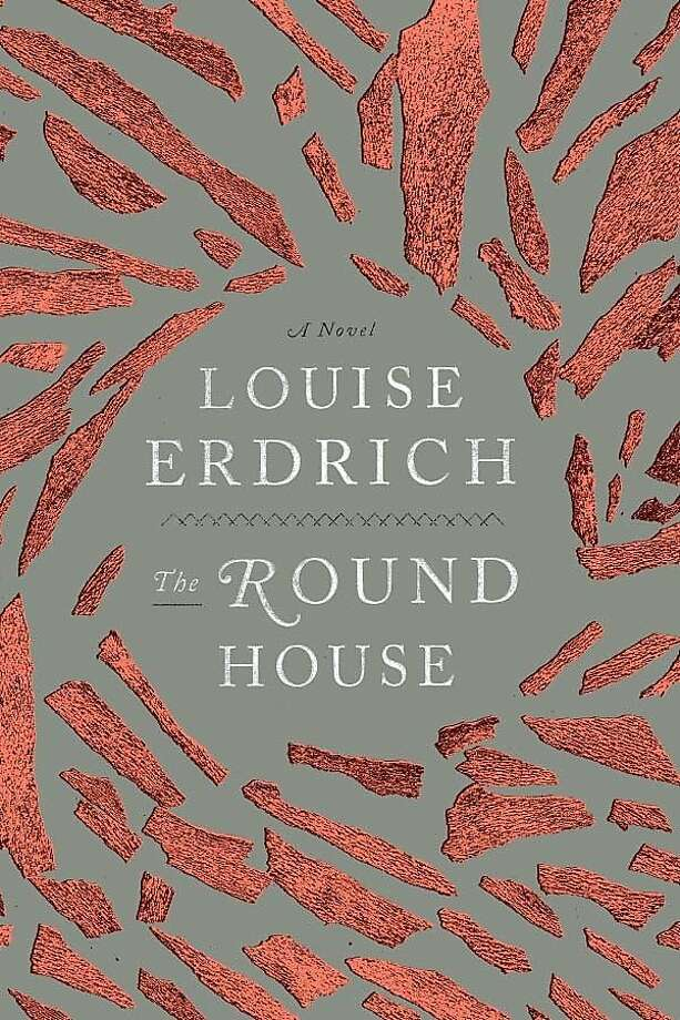 The Round House, by Louise Erdrich Photo: HarperCollins