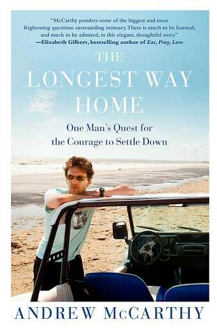 'The Longest Way Home: One Man's Quest for the Courage to Settle Down,' by Andrew McCarthy Photo: Free Press