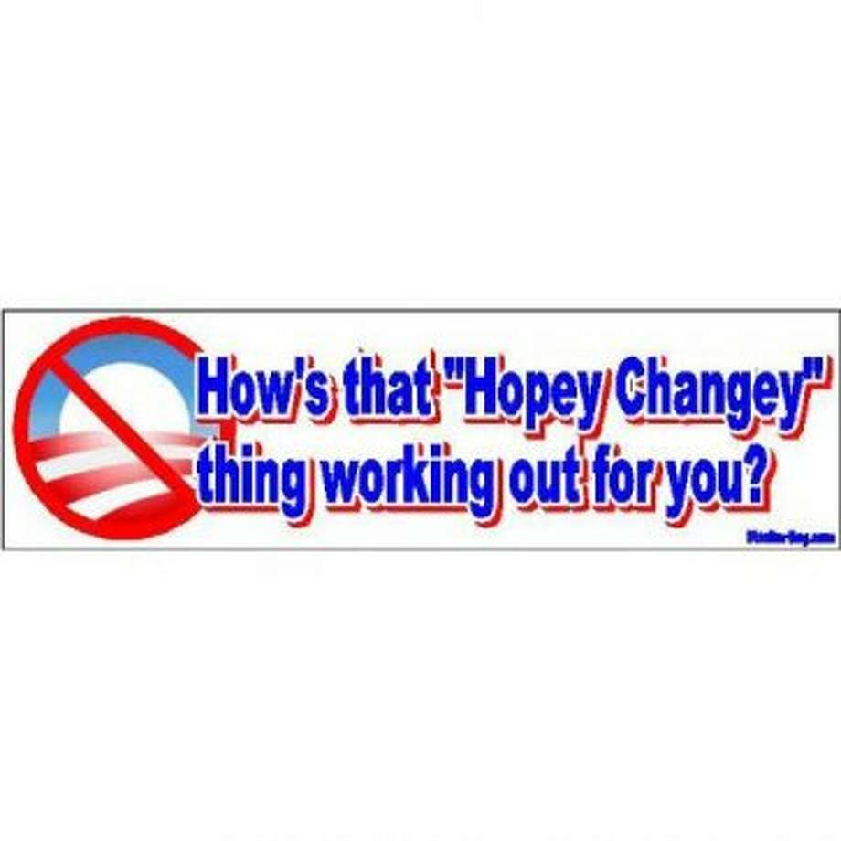 If Sarah Palin ever finds herself in need of a job, she can always put her never-ending stream of slogans to use in the bumper sticker market. View: http://www.amazon.com/Hopey-Changey-Working-bumper-sticker/dp/B0045E5RBY