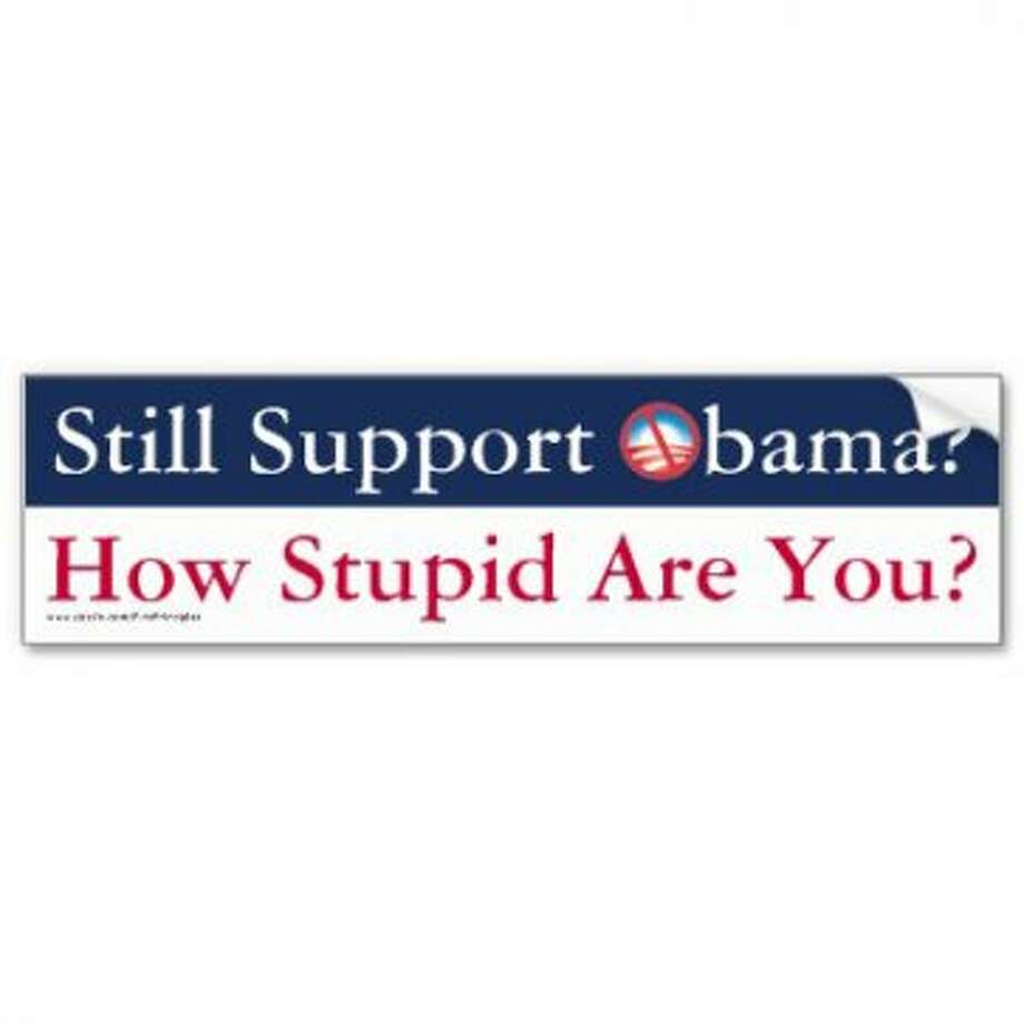 Another attack on the candidate through an attack on the supporter. View: http://www.zazzle.com/still_support_obama_how_stupid_are_you_bumper_sticker-128319386620397943