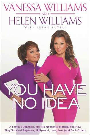 Vanessa Williams and her mother, Helen Williams, co-authored this national bestseller and will headline the Amistad Center for Art & Culture's Phenomenal Woman Luncheon on Saturday, Oct.13. The public event is part of the Amistad Center's 25th anniversary celebration. Photo: Contributed Photo