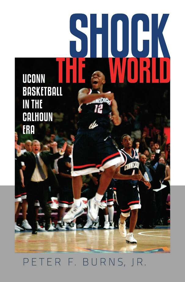 Peter F. Burns' newly released book on the Jim Calhoun era at UConn Photo: Contributed Photo