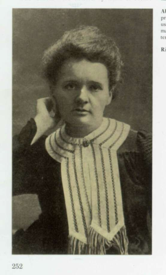 "Marie Curie is a Polish-born chemist who won two Nobel Prizes for her research on radium. This photo is  from the book ""Scientists and Inventors."" Photo: Anthony Feldman And Peter Ford, Facts On File, NY / copy shot from book"