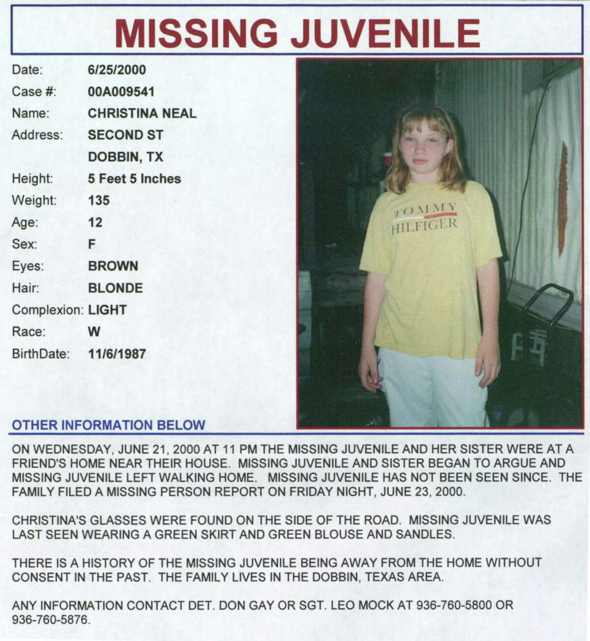 Handout of missing poster for Christina LeAnn Neal, 12, who disappeared June 21 in the Dobbin community in west Montgomery County. HOUCHRON CAPTION (07/22/2000): Neal. HOUCHRON CAPTION (07/09/2002): Neal.