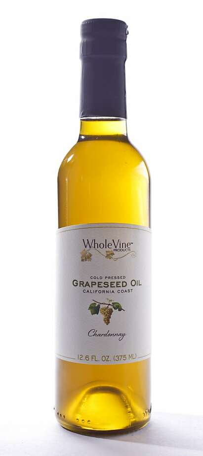 Whole Vine Grapeseed Oil Photo: Russell Yip, The Chronicle