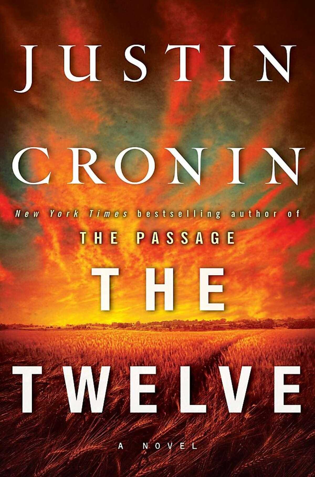 The Twelve, by Justin Cronin