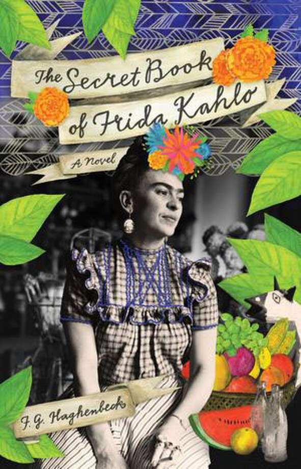 "In ""The Secret Book of Frida Kahlo,"" F.G. Haghenbeck takes readers on a fictional portrait of her life before and after her near-fatal  bus crash, fused with recipes for pozole, chicken tostadas, orange shortbreads and other delicacies that offer another glimpse into her story."