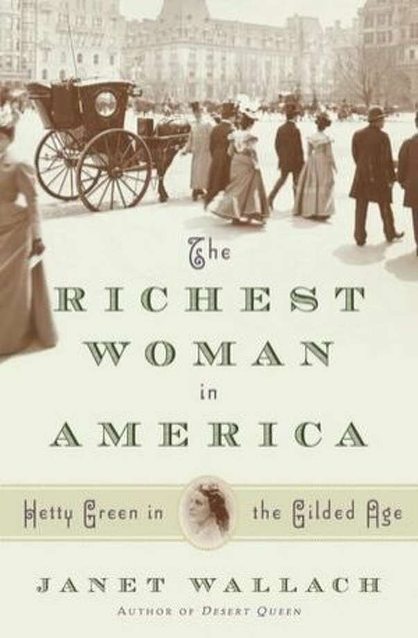 The Richest Woman in America, by Janet Wallach Photo: Nan A. Talese