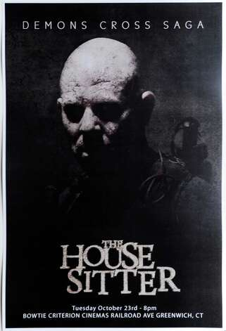 "The poster for the film ""The House Sitter,"" produced bu Pablo Bonelli of White Plains, N.Y., and directed by Thomas Ascenzi of Greenwich. The film is premiering at 8 p.m., Oct. 23, at the Bowtie Criterion Cinemas in Greenwich. Photo: Bob Luckey / Greenwich Time"
