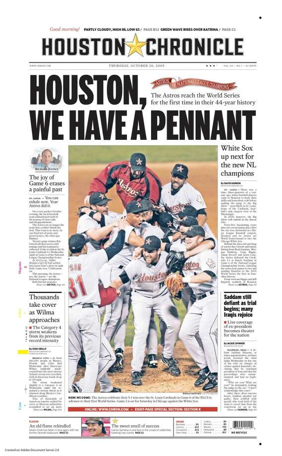 Here's the front page of the Houston Chronicle from the day the Astros clinched the 2005 NLCS and earned a trip to the World Series. (Chronicle)