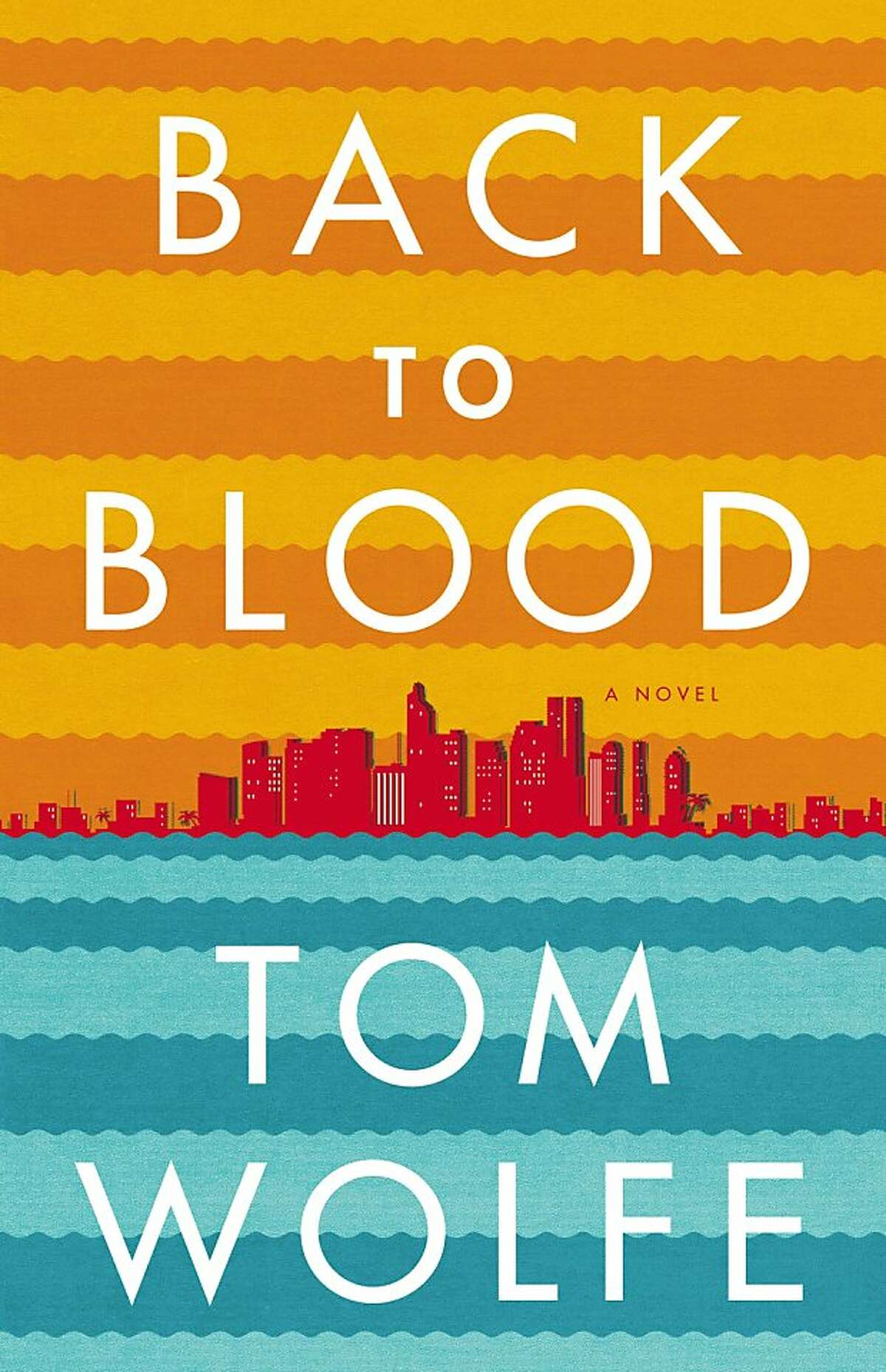 Back to Blood, by Tom Wolfe