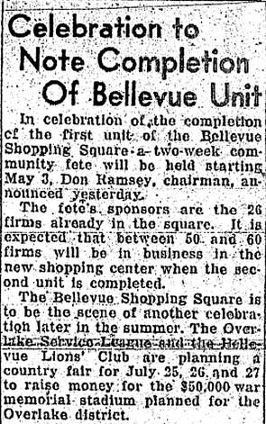 This P-I article from April 5, 1947 announced the completion of what's now, after several remodels, known as Bellevue Square. Photo: Seattlepi.com File