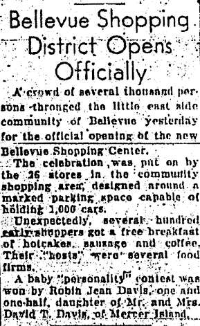 What's now Belleuve Square had its official opening May 17, 1947. There was a two-week celebration that led up to the official opening that month, which was sponsored by the 26 stores there. This P-I article is from May 18, 1947. Photo: Seattlepi.com File