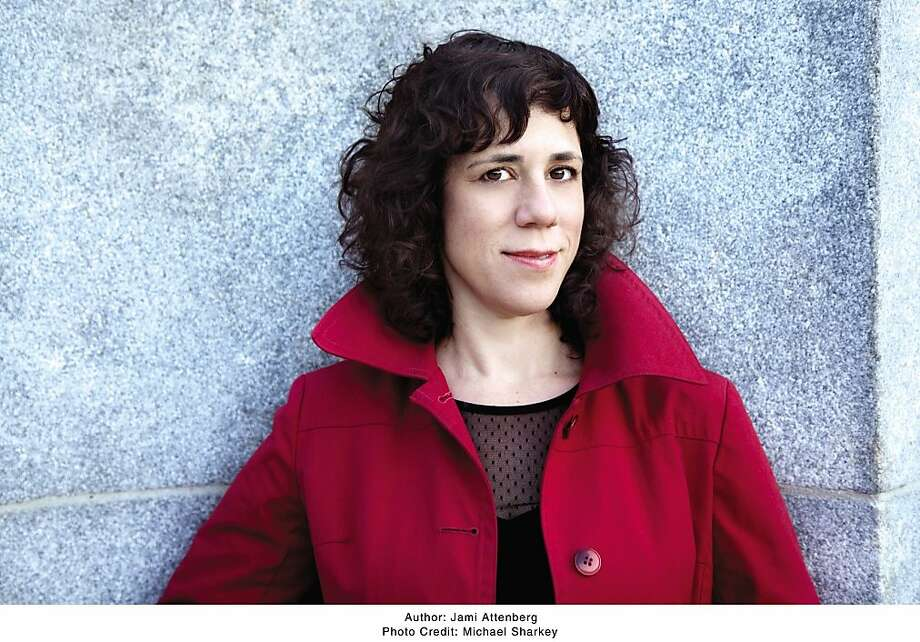 Jami Attenberg Photo: Michael Sharkey