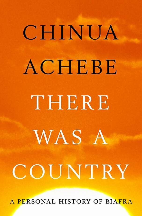 There Was a Country, by Chinua Achebe Photo: Penguin