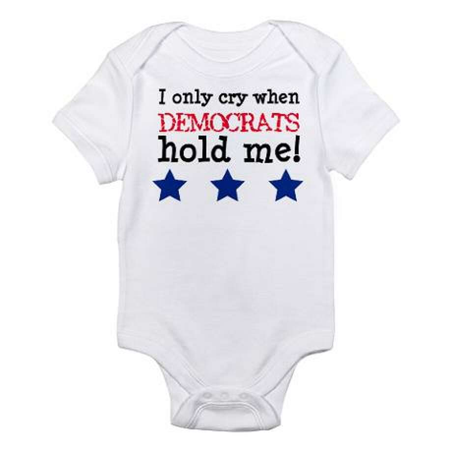 I only cry when Democrats hold me, cafepress.com.