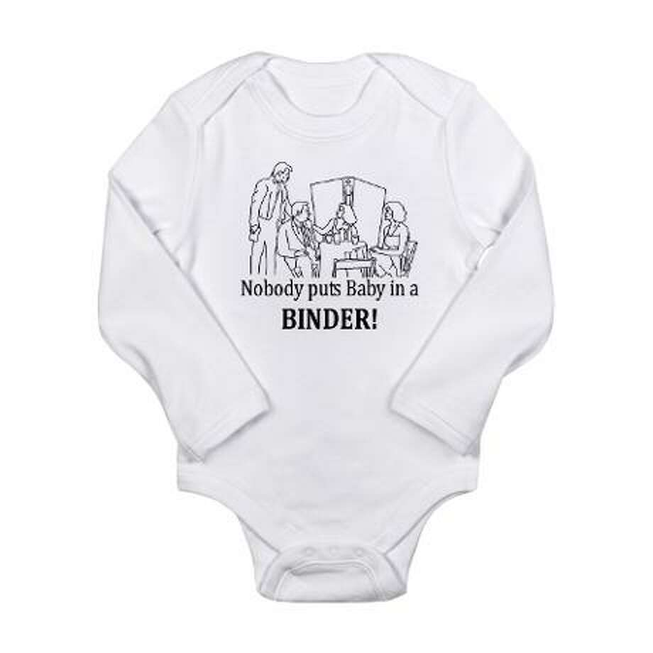 Nobody puts baby in a binder, cafepress.com.