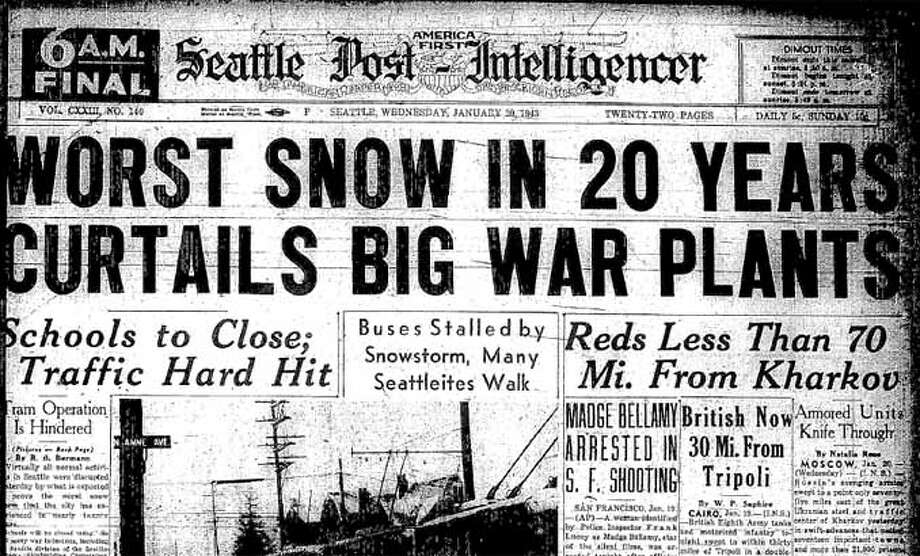 This is the banner headline for the 6 a.m. final of the Jan. 20, 1943 P-I. The sunrise edition also warned that all Seattle schools would be closed. Photo: Seattlepi.com File