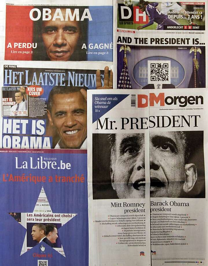 "A spread of Belgian newspapers is shown in Brussels on the morning after the U.S. elections, Wednesday, Nov. 7, 2012. Faced with U.S. election results coming after printing deadlines, Belgian newspapers found novel ways around the problem. Het Laatste Nieuws, middle left, produced two front pages, asking readers to ""pick your cover."" One was headlined ""It's Obama"" while another, folded inside, read ""It's Romney."" De Morgen, bottom right, cut its front page in half, with one side saying ""Mitt Romney President"" and the other ""Barack Obama President."" On the Romney side it said ""Please turn quickly if Obama is the winner."" Le Soir's front page, top left, screamed ""Obama,"" followed on the left with ""Has Lost ,read page 2"" and on the right ""Has Won, read page 3."" Sports newspaper La Derniere Heure, top right, left the face blank and instead provided a scan code to download the winner onto a cellphone. Photo: Virginia Mayo, Associated Press"