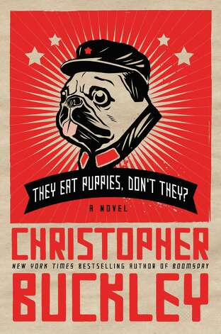 "Christopher Buckleyís latest book, "" They Eat Puppies, Donít They,"" is satire about U.S.-China relations. Photo: Contributed Photo"