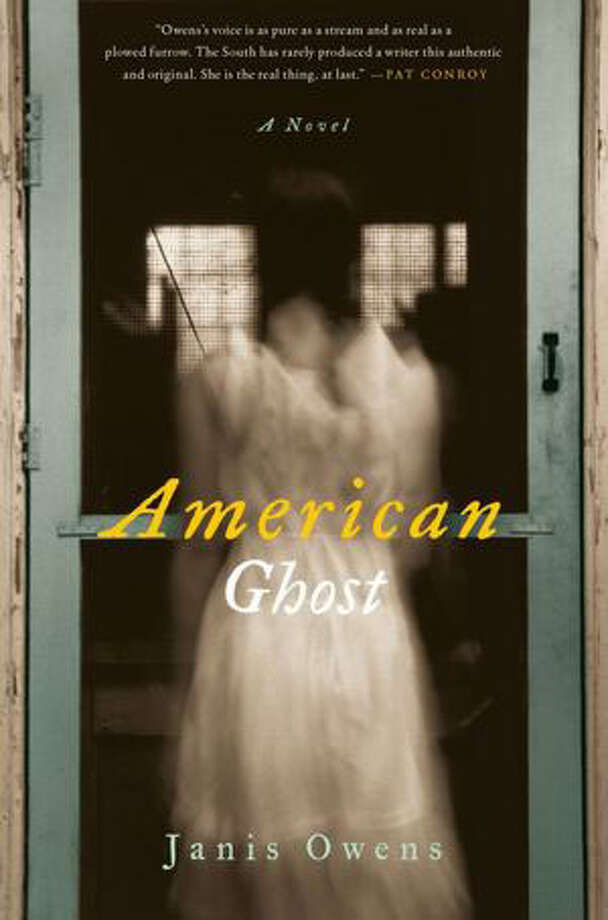 "The past is never dead. It's not even past,"" William Faulkner wrote in what may be his most famous lines. He was talking particularly about the South, and if you would like an example of how right he was, read Janis Owens' ""American Ghost."""