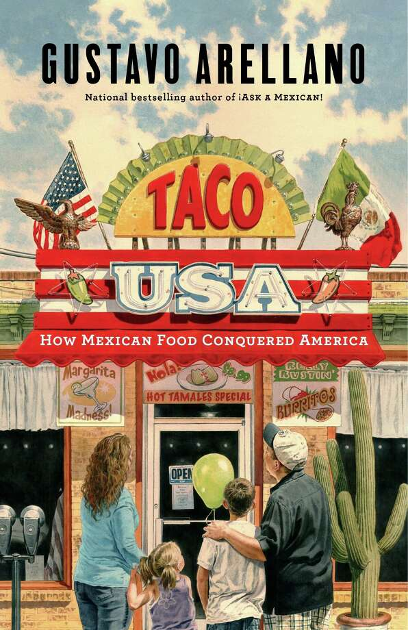 """Ask a Mexican"" columnist Gustavo Arellano's new book is ""Taco USA: How Mexican Food Conquered America."" Photo: Courtesy Scribner Books"