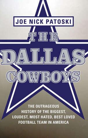 "Gifts for dad - ""The Dallas Cowboys; The Outrageous History of the Biggest, Loudest, Most Hated Best Loved Foosball Team in America"" by Joe Nick Patoski. Photo: Express-News"