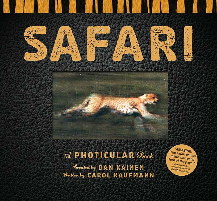 """Safari"" is a photicular book by Dan Kainen and Carol Kaufmann. Photo: Workman Publishing"