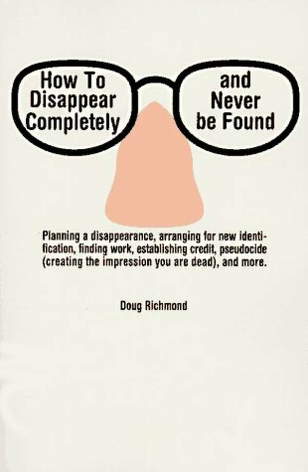 """How To Disappear Completely and Never be Found,"" by Doug Richmond. Photo: Xx"