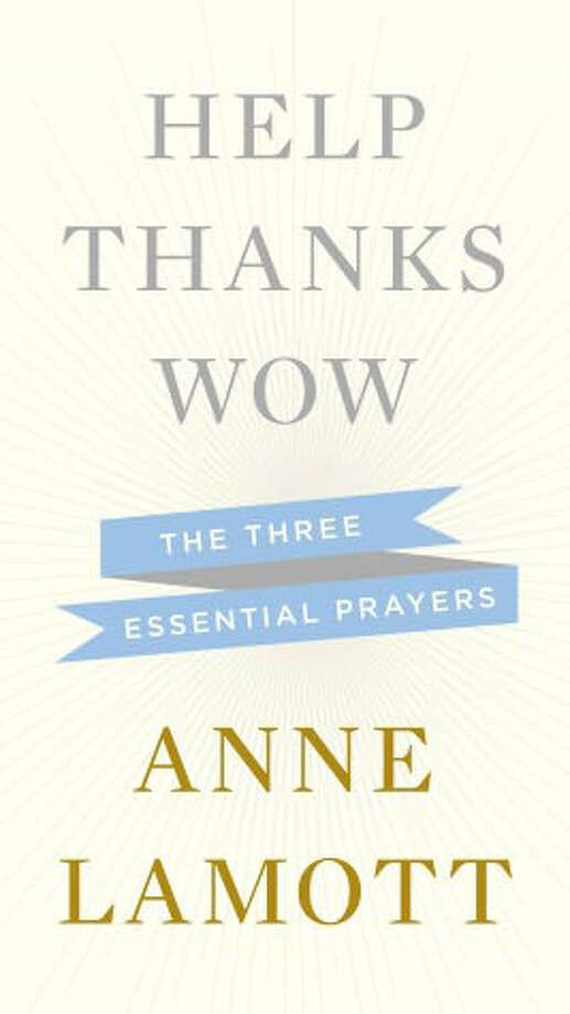 "In ""Help, Thanks, Wow,"" Anne Lamott explores the meaning and power of prayer and her deeply personal relationship with the God of her understanding."