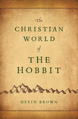 "Local ""Tolkien freak"" writes about two recently published books on ""The Hobbit"": ""The Christian World of The Hobbit"" by Devin Brown and Cory Olsen's ""Exploring J.R.R. Tolkien's The Hobbit"" in anticipation of the movie release."