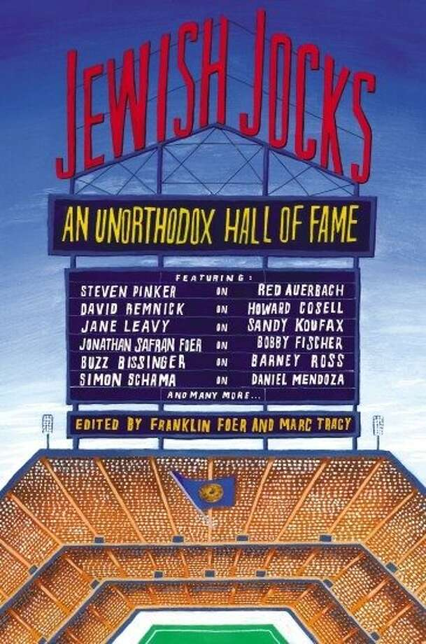 Jewish Jocks: An Unorthodox Hall of Fame, edited by Franklin Foer and Marc Tracy Photo: Twelve