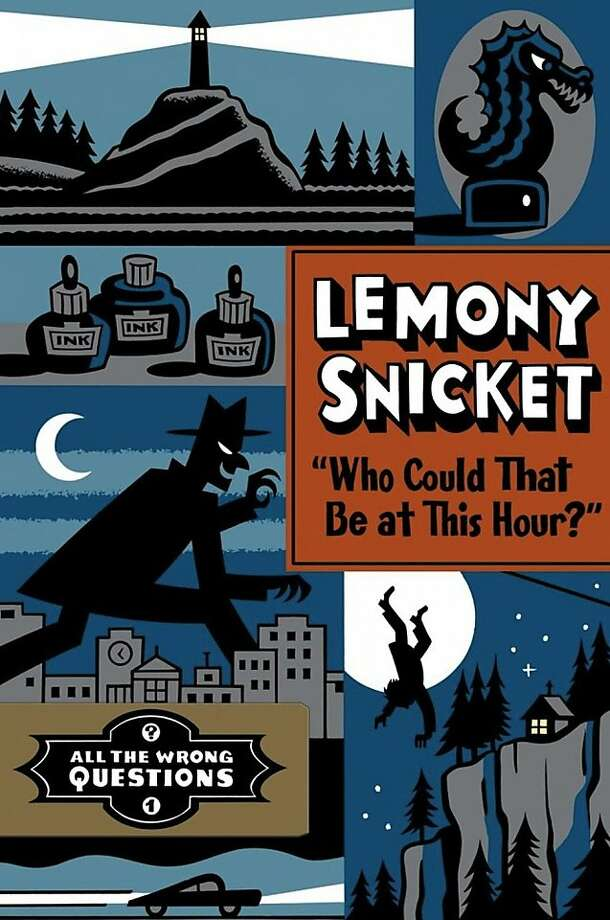 """Who Could That Be at This Hour?"" All the Wrong Questions #1, by Lemony Snicket Photo: Little, Brown"